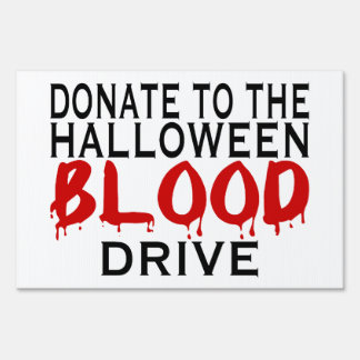 Halloween Blood Drive Lawn Sign