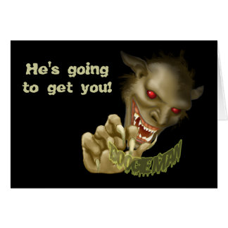 Halloween - Boogie Man is Gonna Get You! Card