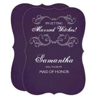 Halloween Bridesmaid Proposal Invite ~ Funny