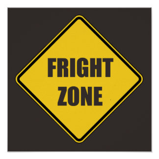 Halloween Caution Fright Zone Sign Poster