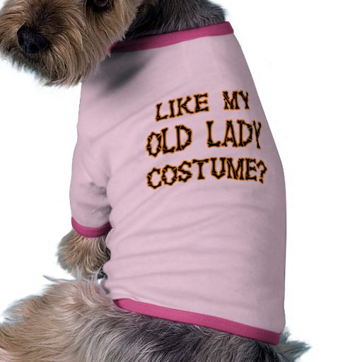 Halloween - como mi traje de la señora mayor camiseta de perro