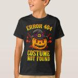 Halloween Costume Funny Humor Quotes Sayings T-Shirt