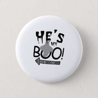 Halloween Couples Funny He's My Boo Ghost Pinback Button
