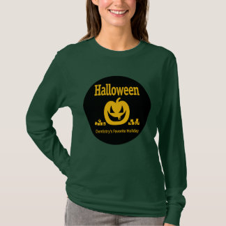 Halloween – Dentistry's Favorite Holiday T-Shirt