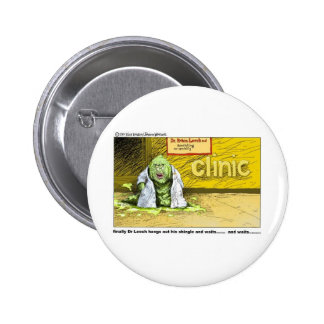 Halloween : Dr Leech Has No Clients Funny Gifts Button