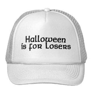Halloween está para los perdedores gorros