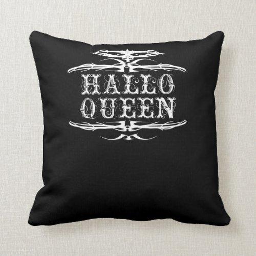 Halloween For Ladies Hallowqueen Queen Of Throw Pillow