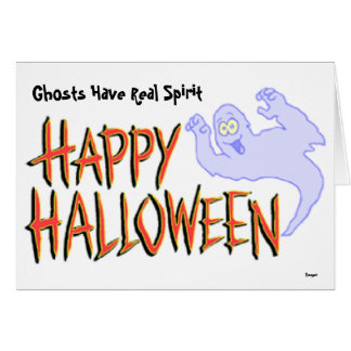 Halloween- Ghost Have Real Spirit (BOO!) Greeting Card