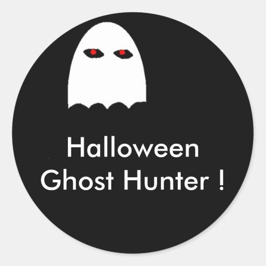 Halloween Ghost Hunter ! Classic Round Sticker