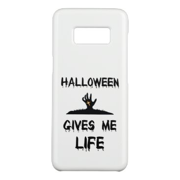 Halloween Themed Halloween Give Me Life Scary Zombie Skeleton Grave Case-Mate Samsung Galaxy S8 Case
