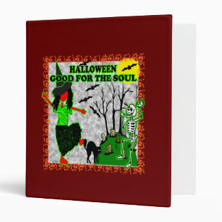 Halloween Good For The Soul 3 Ring Binder