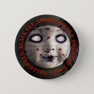 Halloween Haunted Dolls Spooky Button