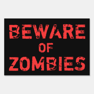 Halloween Haunted House Beware Of Zombies Lawn Sign