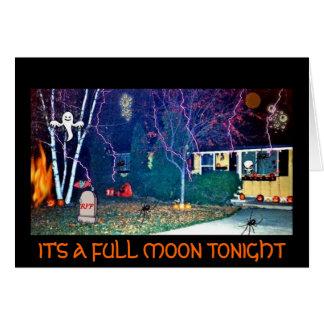 HALLOWEEN HOUSE, IT'S A FULL MOON TONIGHT CARD