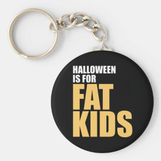 Halloween is for Fat Kids Basic Round Button Keychain