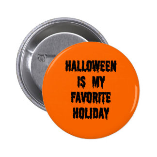 Halloween is my favorite holiday pin
