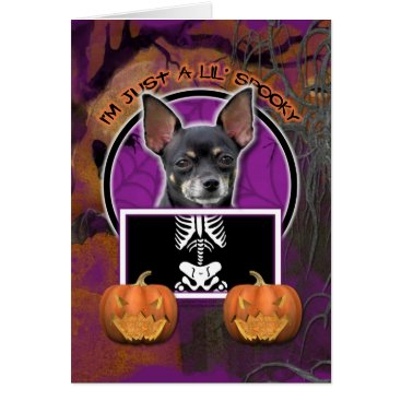 Halloween Themed Halloween - Just a Lil Spooky - Chihuahua Isabella Card