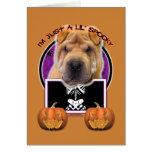 Halloween - Just a Lil Spooky - Chinese Shar Pei Greeting Cards