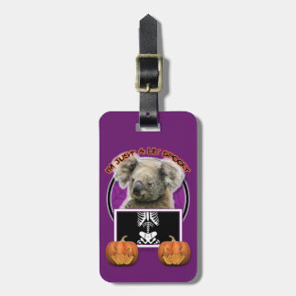 Halloween - Just a Lil Spooky - Koala Tags For Luggage