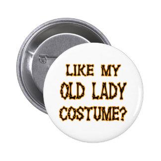 Halloween -like my old lady  costume pin