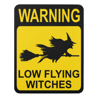 Halloween Low Flying Witches Sign