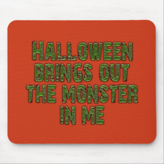 Halloween Monster In Me (Frankenstein green) Mouse Pad