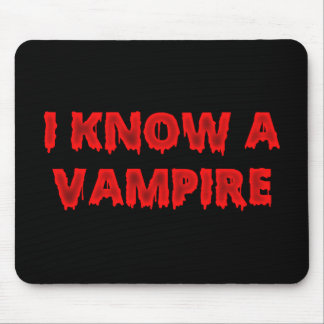 Halloween phrase I know a vampire Mouse Pad