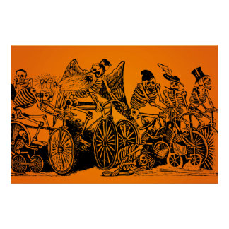 HALLOWEEN SALE! Skeleton Cyclists by J. Posada Poster