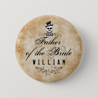 Halloween Skeleton Brown Gothic Father of Bride Button
