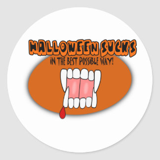 Halloween Sucks In The Best Possible Way! Classic Round Sticker