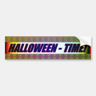 Halloween Time! 2 Bumper Sticker