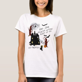 Halloween Version 2 - Uh Oh Guess What Day It Is T-Shirt