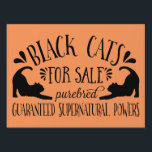 "Halloween Vintage Black Cats for Sale Yard Sign<br><div class=""desc"">Get your front lawn ready for Halloween with this fun and festive sign! Design features &quot;Black Cats For Sale,  Purebred,  Guaranteed Supernatural Powers&quot; in vintage-style lettering on an orange background with two black cat illustrations. Coordinating accessories available in our shop!</div>"