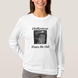 Halloween Wears Me Out Shirt