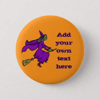 Halloween Witch Add Your Own Text Pinback Button