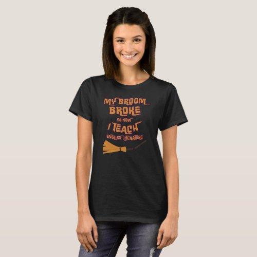 Halloween witch broom teacher english literature T_Shirt