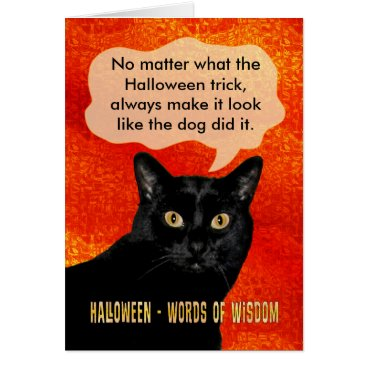 Halloween Themed Halloween Words of Wisdom Cat Card