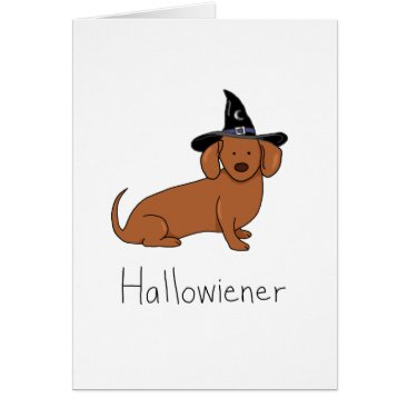 Halloween Themed Hallowiener - Halloween Wiener Dog (Dachshund) Card
