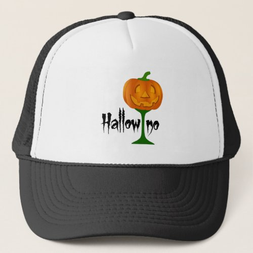 Hallowino Pumpkin Wine Glass Halloween Trucker Hat