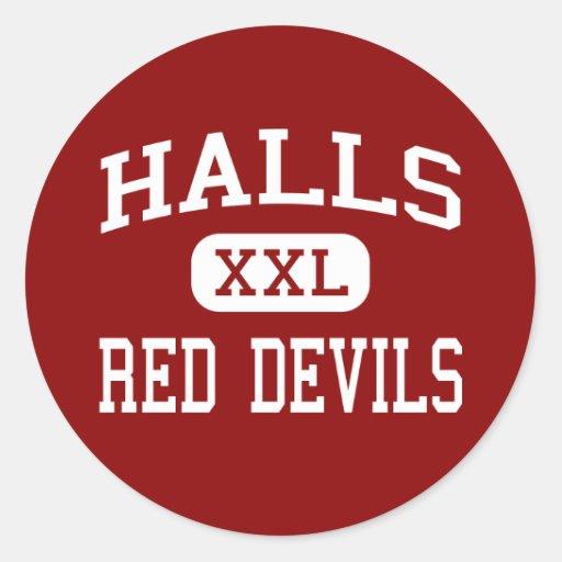 Halls - Red Devils - High - Knoxville Tennessee Round Sticker