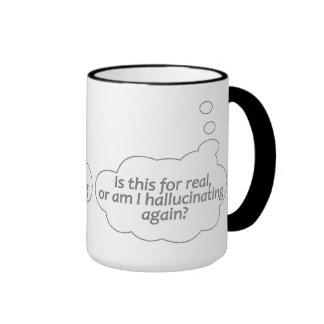 """Hallucinating?"" custom mug - choose style, color"
