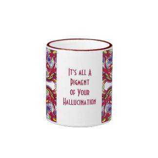hallucination joke ringer mug