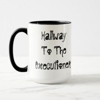 Hallway To The Executioner Mug