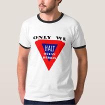 Halt Ocean Debris Men's Shirt
