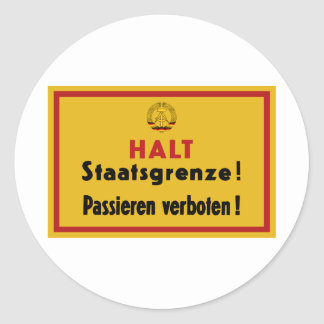 Halt Staatsgrenze! Berlin Wall, Germany Sign Classic Round Sticker