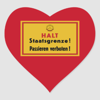 Halt Staatsgrenze! Berlin Wall, Germany Sign Heart Sticker