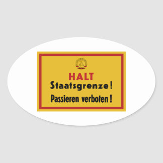 Halt Staatsgrenze! Berlin Wall, Germany Sign Oval Sticker