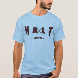 Halt X7 T-Shirt