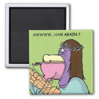 Ham again ??? 2 inch square magnet