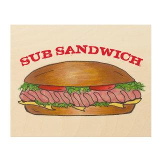 Ham and Cheese Sub Submarine Hoagie Sandwich Food Wood Print